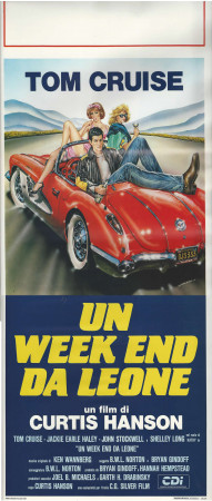 "1987 * Locandina Cinema ""Un Week-End da Leone - Tom Cruise"" Avventura (B+)"