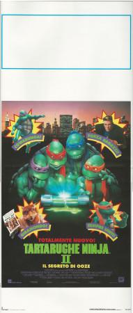 "1991 * Locandina Cinema ""Tartarughe Ninja 2 - Il Segreto di Ooze"" Fantastico (B+)"