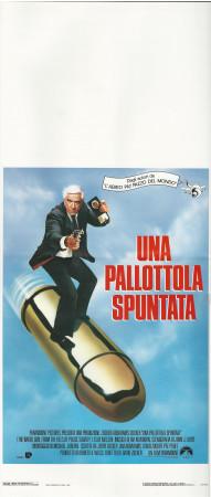 "1989 * Locandina Cinema ""Una Pallottola Spuntata - Leslie Nielsen"" Comico (B+)"
