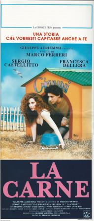 """1991 * Locandina Cinema """"La Carne - F Dellera, S Castellitto"""" Commedia (B)"""