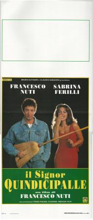 """1998 * Locandina Cinema """"Il Signor Quindicipalle - F Nuti, S Ferilli"""" Commedia (B+)"""