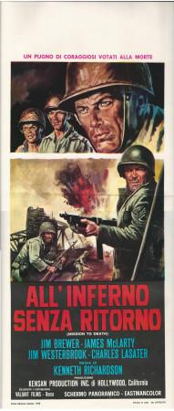 "1968 * Locandina Cinema ""All'Inferno Senza Ritorno - Jim Brewer"" Guerra (B+)"