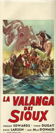"1963 * Locandina Cinema ""La Valanga dei Sioux - Kurt Neumann"" Western (B+)"