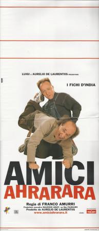 """2001 * Locandina Cinema """"Amici Ahrarara - Bruno Arena, Max Cavallari"""" Comico (B)"""