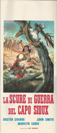 """1964 * Locandina Cinema """"La Scure di Guerra del Capo Sioux - Buster Crabbe"""" Western (B)"""