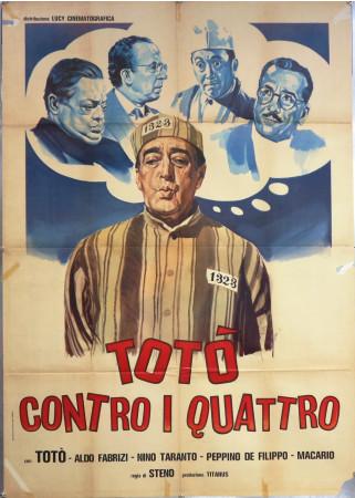 """1963 * Manifesto 2F Cinema """"Totò Contro i Quattro - Steno, Totò, Nino Taranto"""" Comico (C)"""