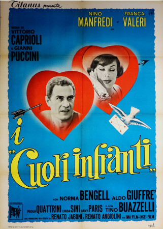 "1963 * Manifesto 2F Cinema ""I Cuori Infranti - Nino Manfredi, Franca Valeri, Norma Bengell"" Commedia (B-)"