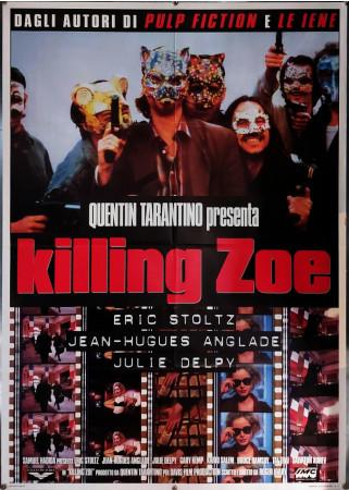 "1994 * Manifesto 2F Cinema ""Killing Zoe - Jean-Hugues Anglade, Eric Stoltz, Julie Delpy"" Giallo (B+)"