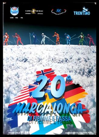 """1993 * Manifesto Poster Originale """"20° Marcialonga di Fiemme e Fassa, Dolomiti - Sci Gran Fondo"""" Italia (B+)"""