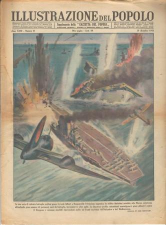 """1943 * Illustrazione del Popolo (N°51) """"Aviazione Nipponica contro Marina Americana"""" Rivista Originale"""