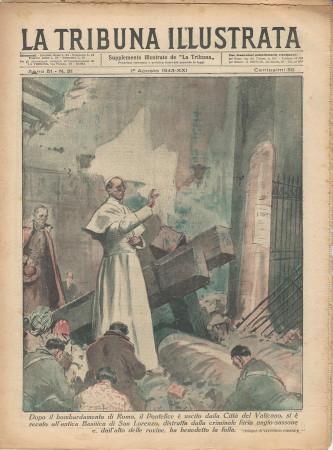 """1943 * La Tribuna Illustrata (N°31) – """"Bombardamento di Roma Pio XII Benedice la Folla"""" Rivista Originale"""