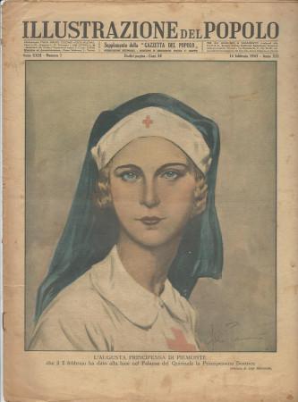"""1943 * Illustrazione del Popolo (N°7) """"Augusta Principessa Piemonte - Guerra in Tunisia """" Rivista Originale"""