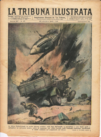 "1942 * La Tribuna Illustrata (N°43) – ""Assalto Aviazione in Africa - Combattimento a Barce"" Rivista Originale"