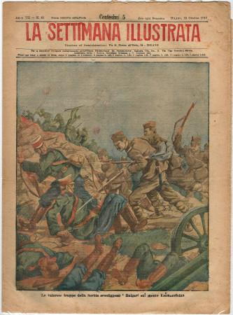 """1916 * La Settimana Illustrata (N°41) """"Truppe Serbia sconfiggono Bulgari su kajmakcalan"""" Rivista Originale"""