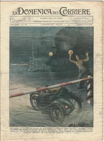 """1937 * La Domenica Del Corriere (N°46) """"Casellante Evita Catastrofe - I Casi Straordinari"""" Rivista Originale"""