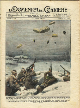 """1940 * La Domenica Del Corriere (N°7) """"Nemici Che Vengono dal Cielo - Salvo per Miracolo"""" Rivista Originale"""
