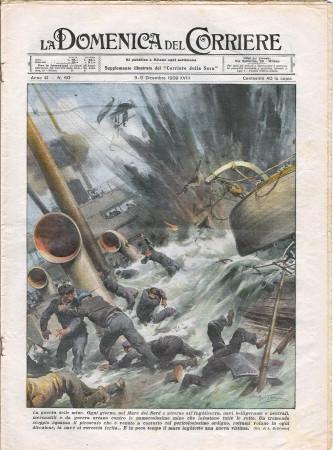 """1939 * La Domenica Del Corriere (N°50) """"La Guerra delle Mine - Tifo all'Ombra dei Cannoni"""" Rivista Originale"""