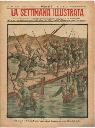 """1916 * La Settimana Illustrata (N°37) """"Truppe Inseguono il Nemico a Gorizia"""" Rivista Originale"""