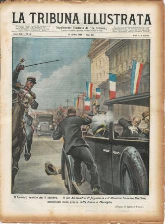 """1934 * La Tribuna Illustrata (N°42) – """"Re Alessandro e ministro Barthou assassinati a Marsiglia"""" Rivista Originale"""