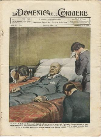 """1938 * La Domenica Del Corriere (N°11) """"La Morte di Gabriele D'Annunzio - Navi d'Italia """" Rivista Originale"""