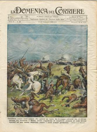 """1939 * La Domenica Del Corriere (N°39) """"Cavalleria Contro Carri Armati - Sui Campi della Vistola"""" Rivista Originale"""
