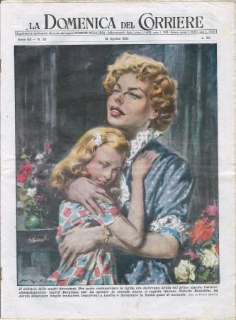 """1951 * La Domenica Del Corriere (N°32) """"Ingrid Bergman riabbraccia la Figlia a Londra """" Rivista Originale"""