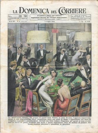 """1946 * La Domenica Del Corriere (N°6) """"Bisca Clandestina a Roma - Incidente a Salerno """" Rivista Originale"""