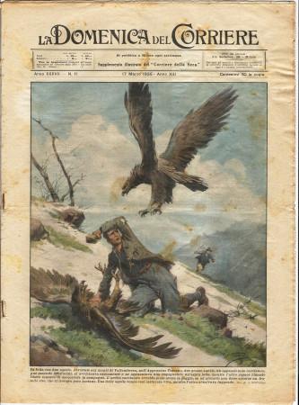 """1935 * La Domenica Del Corriere (N°11) """"In Lotta con Due Aquile - Il Cerchio della Morte"""" Rivista Originale"""