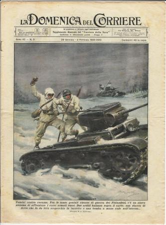 """1940 * La Domenica Del Corriere (N°5) """"Uomini contro Corazze - Il Ghiaccio che Stritola"""" Rivista Originale"""
