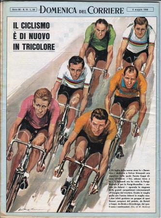 """1966 * La Domenica Del Corriere (N°19) """"Ciclismo Tricolore Gimondi Adorni Bartali Coppi Binda Girardengo"""" Rivista Originale"""