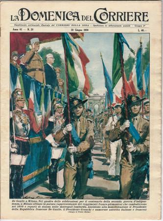 """1959 * La Domenica Del Corriere (N°26) """"Presidente De Gaulle a Milano - Corrida Ferroviaria"""" Rivista Originale"""