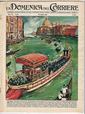 """1959 * La Domenica Del Corriere (N°17) """"Papa Sarto Torna a Venezia - Fidanzamento Paola e Alberto"""" Rivista Originale"""
