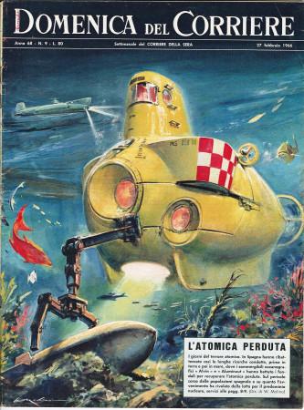"""1966 * La Domenica Del Corriere (N°9) """"L'Atomica Perduta - La Fame in India"""" Rivista Originale"""