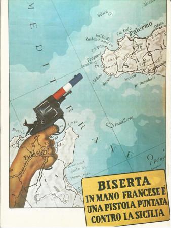 """ND (WWII) * Propaganda di Guerra Riproduzione """"Italia Fascista - Biserta In Mano Francese"""" in Passepartout"""