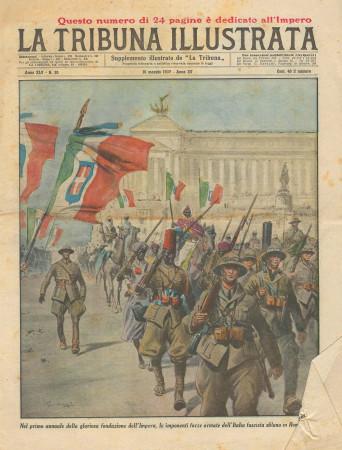 """1937 * Rivista Storica Originale """"La Tribuna Illustrata (N°20) - Sfilata Fascista Primo Anno Impero"""""""