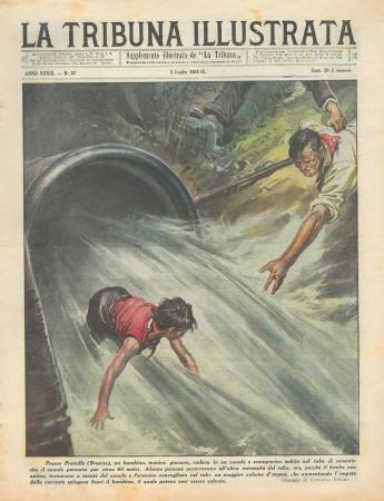"""1931 * Rivista Storica Originale """"La Tribuna Illustrata (N°27) - Bambino Cade In Un Canale"""""""
