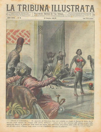 "1931 * Rivista Storica Originale ""La Tribuna Illustrata (N°38) - L'Harem Si Occidentalizza"""