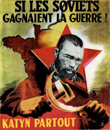"""ND (WWII) * Propaganda di Guerra Riproduzione """"Governo di Vichy - Se i Sovietici Vincono Ovunque Katyn"""" in Passepartout"""