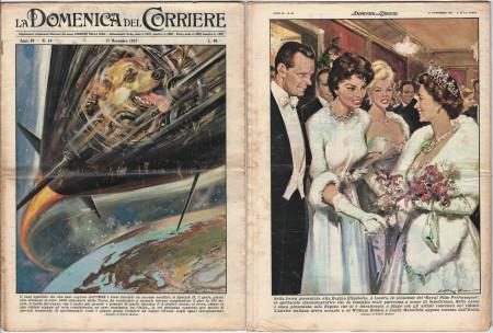 """1957 * La Domenica Del Corriere (N°46) """"Il Cane Laika nello Spazio - Sofia Loren e la Regina Elisabetta"""" Rivista Originale"""