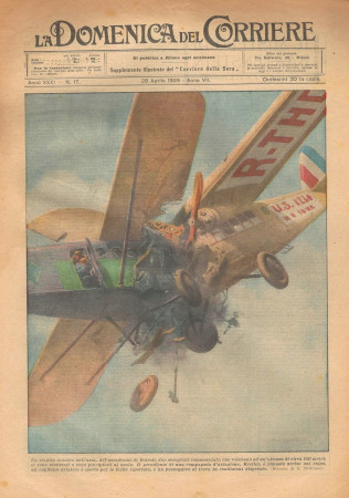 """1929 * Original Historical Magazine """"La Domenica Del Corriere (N°17) - Un Tragico Scontro Nell'Aria"""""""