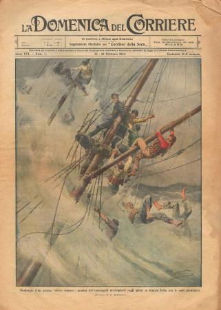"""1914 * La Domenica Del Corriere (N°7) """"Naufragio Tedesco - Dramma Cinematografia"""" Original Magazine"""