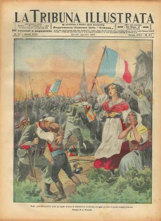 "1914 * La Tribuna Illustrata (N°34) – ""Alsazia Accoglie Truppe Francesi "" Original Magazine"