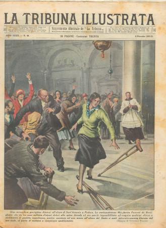 """1931 * Original Historical Magazine """"La Tribuna Illustrata (N°49) - Miracolosa Guarigione all'Altara di Sant'Antonio Padova"""""""
