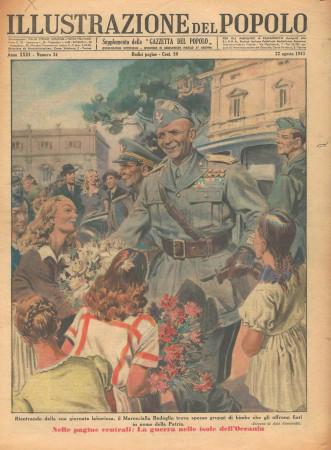 """1943 * Illustrazione del Popolo (N°34) """"Marshal Badoglio - Italian Submarine"""" Original Magazine"""