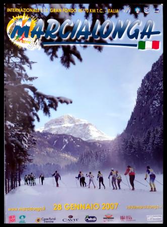 """2007 * Poster Original """"34° Marcialonga di Fiemme e Fassa, Dolomiti - Sci Gran Fondo"""" Italy (B+)"""