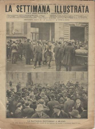 """1920 * La Settimana Illustrata (N°45) """"La Battaglia Elettorale a Milano"""" Original Magazine"""