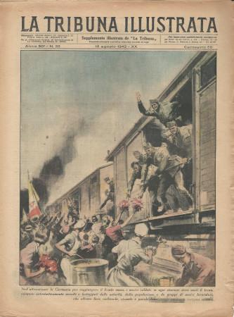 "1942 * La Tribuna Illustrata (N°33) ""Soldati festeggiati in Germania - Guerra sul Don"" Original Magazine"