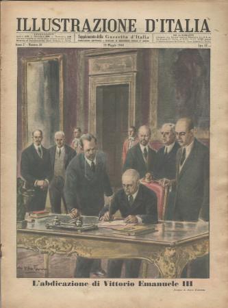 """1946 * Illustrazione D'Italia (N°20) """"Abdicazione Vittorio Emanuele III - Tragica Fine Nuora Mussolini"""" Original Magazine"""