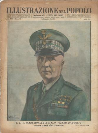 """1943 * Illustrazione del Popolo (N°32) """"Il Maresciallo d'Italia Pietro Badoglio - Pio XII Prega sulle Rovine Roma """" Original Magazine"""