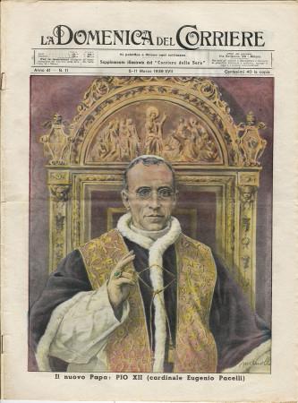 """1939 * La Domenica Del Corriere (N°11) """"Il Nuovo Papa Pio XII Cardinale Eugenio Pacelli"""" Original Magazine"""